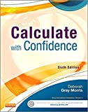[0323089313] [9780323089319] Calculate with Confidence 6th Edition-Paperback