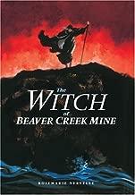 The ساحرة من Beaver Creek Mine