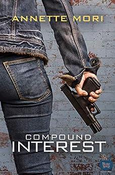 Compound Interest by [Annette Mori, Darla Baker, Ann McMan, Nat Burns]