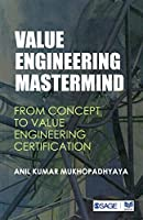 Value Engineering Mastermind: From Concept to Value Engineering Certification (Response Books)