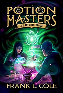 The Seeking Serum (Potion Masters)