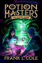 The Seeking Serum (Potion Masters)