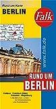 Falk Rund um Karte Rund um Berlin 1:200 000 Cottbus - Frankfurt (Oder) - Potsdam - Magdeburg - unbekannt