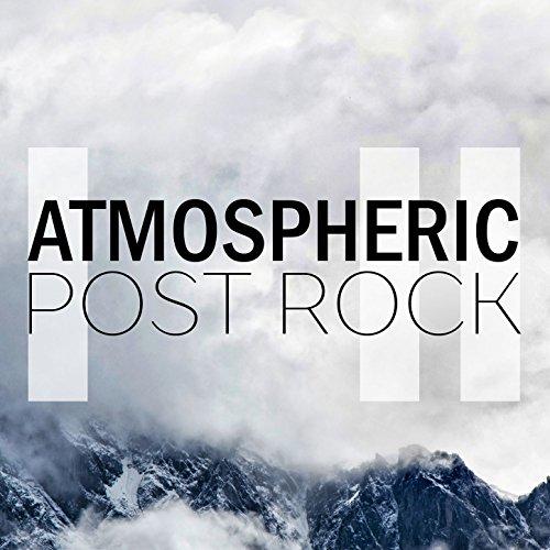 Atmospheric Post Rock