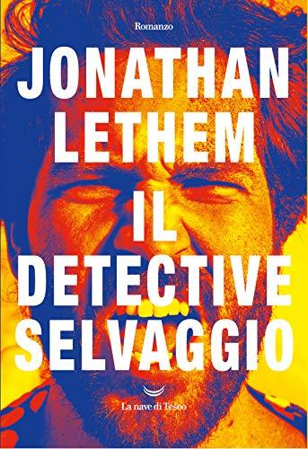 Il detective selvaggio