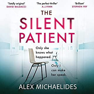 The Silent Patient                   By:                                                                                                                                 Alex Michaelides                               Narrated by:                                                                                                                                 Louise Brealey,                                                                                        Jack Hawkins                      Length: 8 hrs and 32 mins     180 ratings     Overall 4.5
