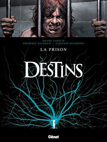 Destins - Tome 12: La Prison