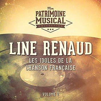 Les idoles de la chanson française : line renaud, vol. 2