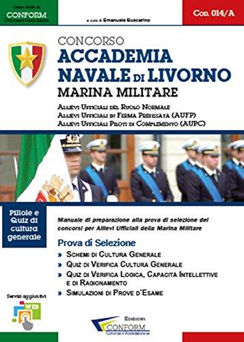 Concorso accademia navale di Livorno. Marina militare