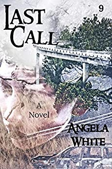 Last Call (Life After War Book 9) by [Angela White]