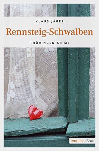 Rennsteig-Schwalben (Thüringen Krimi) (German Edition)