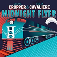 Midnight Flyer by Steve Cropper (2010-06-15)
