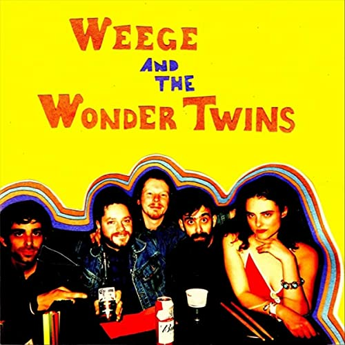 Weege and the Wondertwins [Explicit]