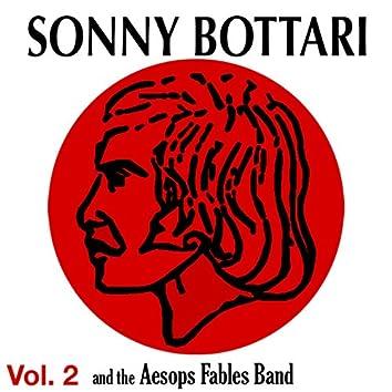 Sonny Bottari & The Aesop's Fables Band - Vol. 2