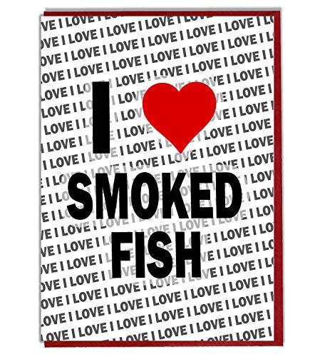 Ik hou van gerookte vis wenskaart - verjaardagskaart - dames - mannen - dochter - zoon - vriend - man - vrouw - broer - zuster