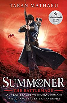 Summoner: The Battlemage: Book 3 by [Taran Matharu]