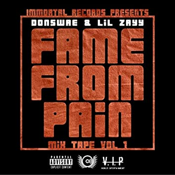 Fame from Pain Mix Tape, Vol. I