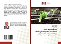 Une agriculture intelligente pour le climat: Une agriculture intelligente sur le plan climatique pour une agriculture durable