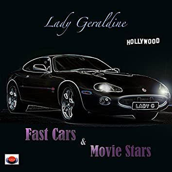 Fast Cars and Movie Stars