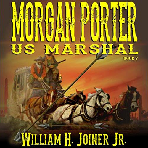 Morgan Porter: US Marshal, Book 7: Stagecoach to the Badlands Titelbild