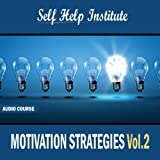 The Essential Keys To Self Improvement And Motivation