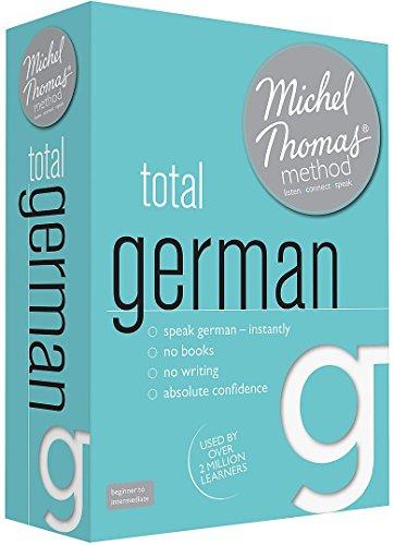 Michel Thomas Method Total German: Beginner to Intermediate