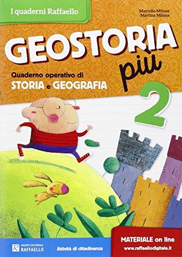 Geostoria. Quaderno operativo di storia e geografia. Per la Scuola elementare (Vol. 2)