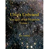 Uhura Unbound: Voyages of the Hyperion: Volume 1 (English Edition)
