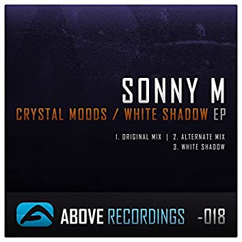 Crystal Moods / White Shadow EP
