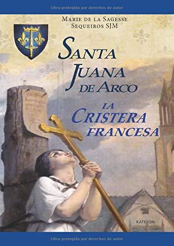 Santa Juana de Arco: La cristera francesa