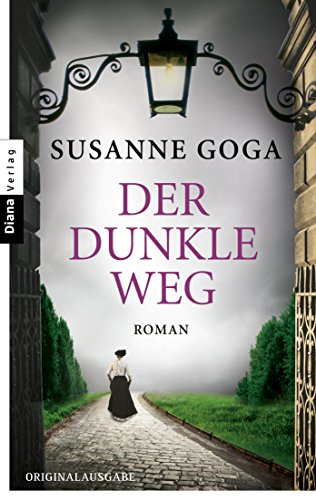 Der dunkle Weg: Roman (German Edition)