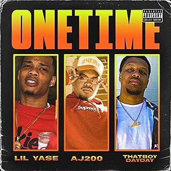 One Time (feat. Lil Yase & Thatboydayday)
