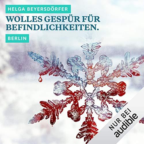 Wolles Gespür für Befindlichkeiten. Berlin Titelbild