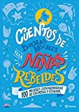 Cuentos de buenas noches para niñas rebeldes Colombia y Ecuador (Infantil y Juvenil)