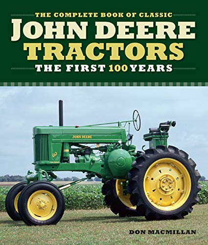 The Complete Book of Classic John Deere Tractors:The First 100 Years (Complete Book Series) (English Edition)