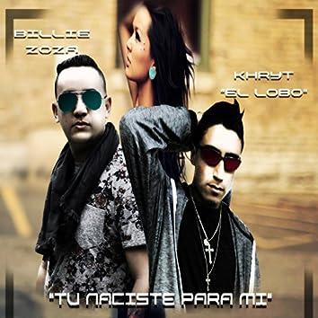 Tú Naciste para Mí (feat. Billie Zoza)