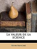 La valeur de la science - Nabu Press - 15/09/2011