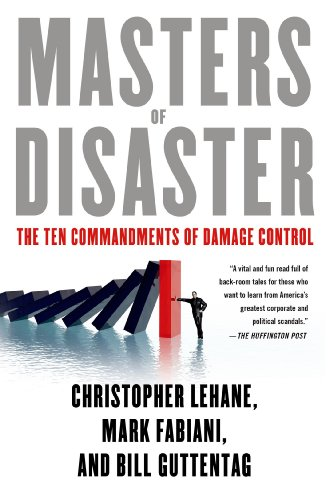 Masters of Disaster: The Ten Commandments of Damage Control (English Edition)