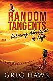 Random Tangents: Embracing Adventures in Life