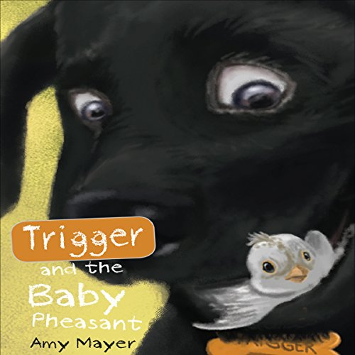 Trigger and the Baby Pheasant audiobook cover art
