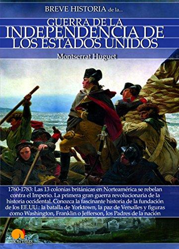 Breve historia de la Guerra de la Independencia de los Estados Unidos eBook: Huguet, Montserrat: Amazon.es: Tienda Kindle