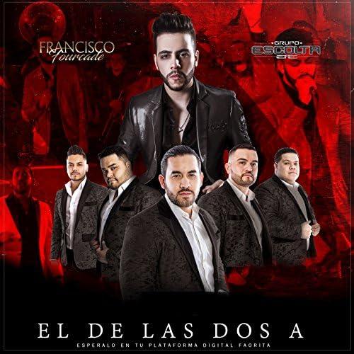 Francisco Fourcade feat. Grupo Escolta feat. Grupo Escolta