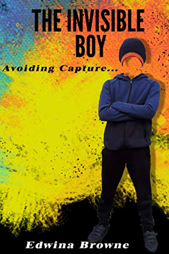 The Invisible Boy - Avoiding Capture: The thrilling adventures and pranks continue in this sequel. For children ages 8-11