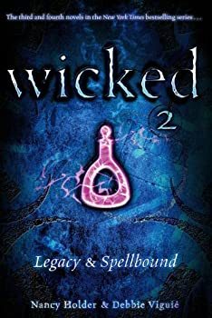 Paperback Wicked 2 : Legacy and Spellbound Book