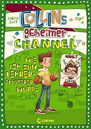 Collins geheimer Channel - Wie ich zum Lehrerflüsterer wurde: Comic-Roman
