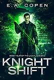 Knight Shift: An Urban Fantasy Novel (The Lazarus Codex Book 4)