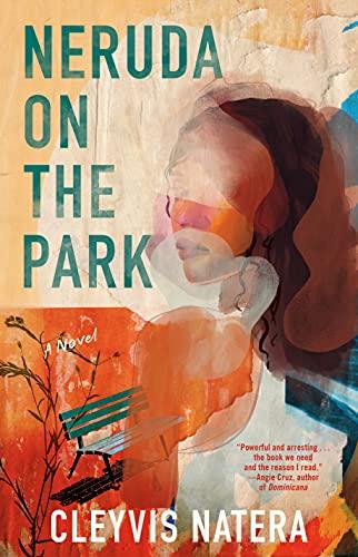 Neruda on the Park: A Novel