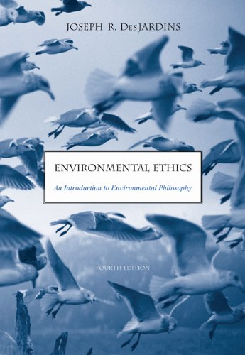 Environmental Ethics: An Introduction to Environmental Philosophy