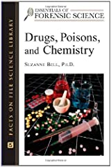 Drugs, Poisons and Chemistry (Essentials of Forensic Science) Kindle Edition