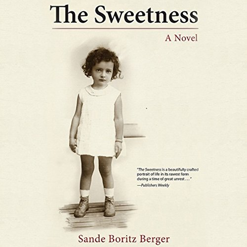 The Sweetness audiobook cover art